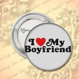 LOVE MY BOYFRIEND BUTTON PIN PINBACK