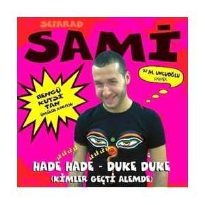 Hade Hade / Duke Duke Sefarad Sami Music