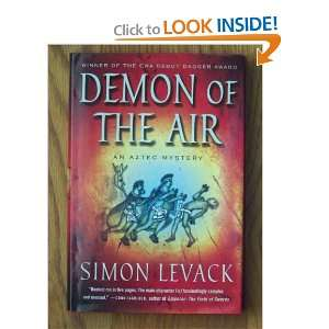 of the Air: An Aztec Mystery (Aztec Mysteries): Simon Levack: Books