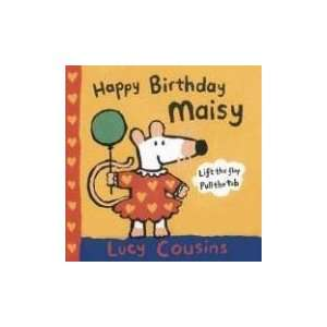 Happy Birthday, Maisy Mini Edition (9780763624545) Lucy