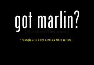 got marlin? Funny wall art truck car decal sticker