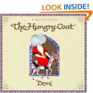 The Hungry Coat A Tale from Turkey (9780689846809) Demi