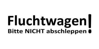 Fluchtwagen FUN Kult Aufkleber Auto Tuning Styling Sticker Szene