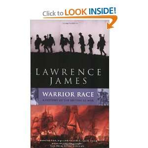 Warrior Race (Abacus History) Lawrence James 9780349114866