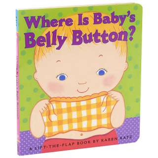 Karen Katz Where Is Babys Belly Button? Lift A Flap Book   Simon