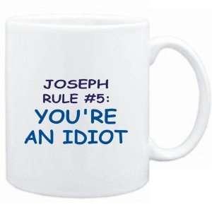 Mug White  Joseph Rule #5 Youre an idiot  Male Names