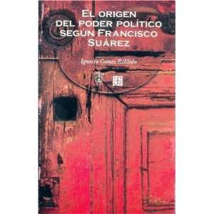 El origen del poder político según Francisco Suárez