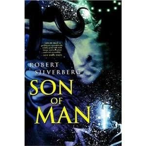Son of Man [Paperback] Robert Silverberg Books