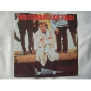 ROD STEWART Love Touch UK 7 45 Rod Stewart Music