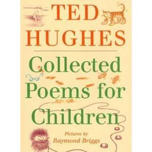 Collected Poems for Children [Hardcover] Ted Hughes Books