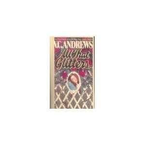 All That Glitters (Landry) [Hardcover] V.C. Andrews Books