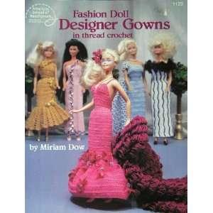 Fashion Doll Designer Gowns in thread crochet (American