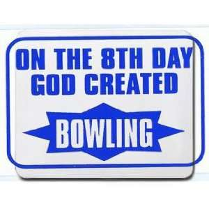 ON THE 8TH DAY GOD CREATED BOWLING Mousepad