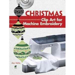 Clip Art for Machine Embroidery [With CDROM][ CHRISTMAS CLIP ART