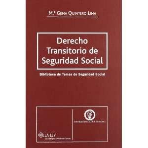 Derecho Transitorio De Seguridad Social (9788497256674