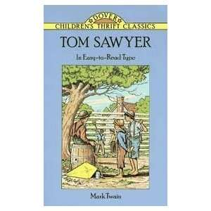 Tom Sawyer Publisher Dover Publications  N/A  Books