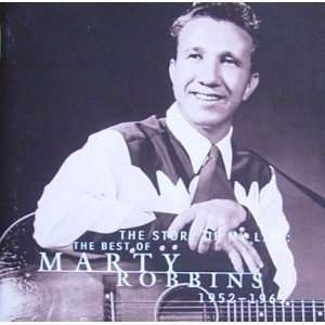 Story of my life The best of: Marty Robbins: Music