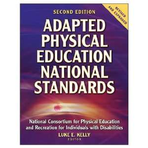 Adapted Physical Education National Standards   2nd Edition (Paperback