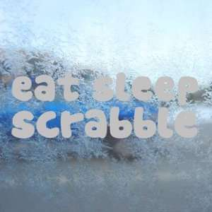 EAT SLEEP Scrabble Gray Decal Car Truck Window Gray