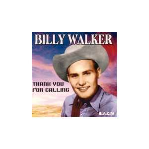 Thank You for Calling Billy Walker Music