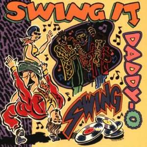 Swing It Daddy O Various Artists Music