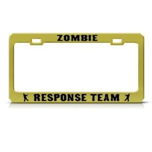 Zombie Zombies Response Team Metal license plate frame Tag