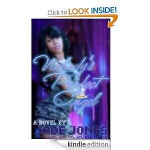 Nobodys Perfect Angel: Jade Jones:  Kindle Store