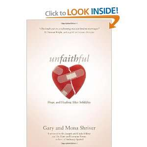 Unfaithful: Hope and Healing After Infidelity and over one million
