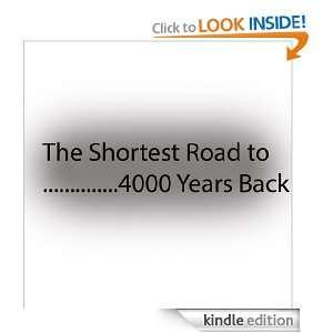 The Shortest Road to 4000 years back (Viking Era) Ole Christian