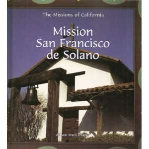 Mission San Francisco de Solano (Missions of California