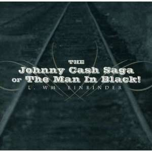Johnny Cash Saga of the Man in Black: Reverend Steve Hater: Music