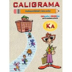 Caligrama K A (Caligrafia) (9788493364809): Books
