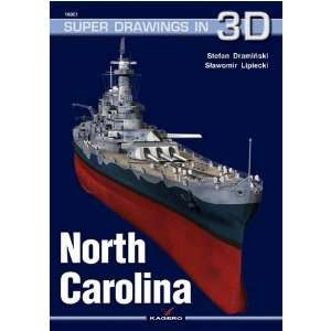 North Carolina: The Battleship USS North Carolina (BB 55