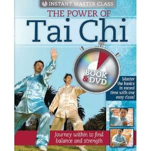 THE POWER OF TAI CHI (Instant Master Class) (9781741844696