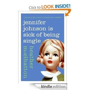 Jennifer Johnson Is Sick of Being Single: Heather Mcelhatton: