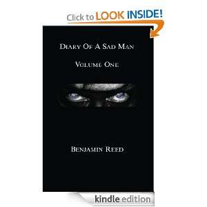 Diary Of A Sad Man Volume 1: Benjamin Reed:  Kindle Store