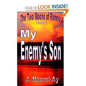 My Enemys Son The Two Moons of Rehnor, Book 2 (Volume 1