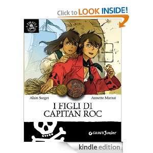 figli del capitan Roc (Italian Edition) Alain Surget e Annette
