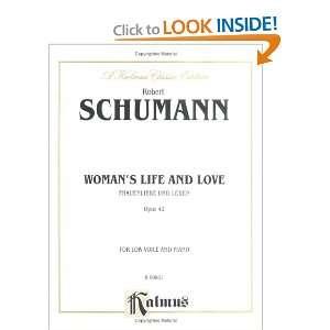 Womans Life and Love (Frauenliebe und Leben), Op. 42 (Kalmus Edition