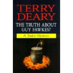 Truth About Guy Fawkes Pb (History Mystery) (9780749626228