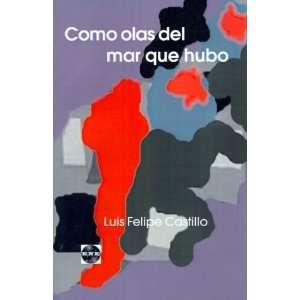 Como Olas del Mar Que Hubo (Spanish Edition