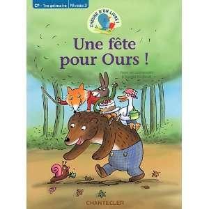 lheure dun livre! une fete pour ours! (cp 1re primaire