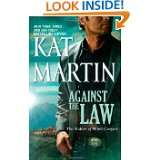 Against the Law (The Raines of Wind Canyon) by Kat Martin (Feb 22