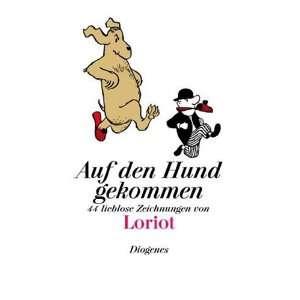 Auf den Hund gekommen: .de: Loriot: Bücher