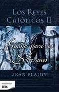 catolicos ii españa para sus soberanos jean plaidy 9788498723199