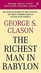 Richest Man in Babylon by George S. Clason (Mass Market Paperback