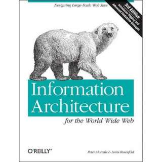 Information Architecture for the World Wide Web, Morville