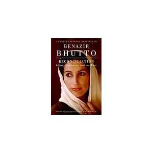 , Democracy, and the West [Paperback]: Benazir Bhutto (Author): Books