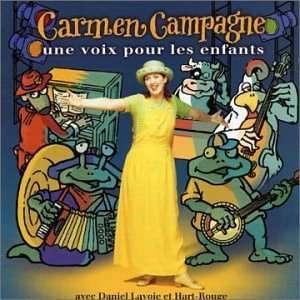 Une Voix Pour Les Enfants: Carmen Campagne: Music